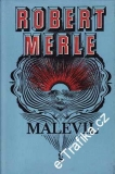 Malevil / Robert Merle, 1974