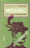 Milenec Lady Chatterleyové / David Herbert Lawrence, 1965