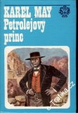 Petrolejový princ / Karel May, 1982