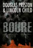 Bouře / Douglas Preston, Lincoln Child, 2000