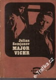Major vichr / Julian Semjonov, 1971