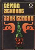 Démon alkohol / Jack London, 1972