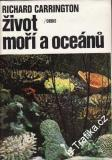 Život moží a oceánů / Richard Carrington, 1975