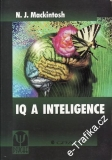 IQ a inteligence / N. J. Mackintosh, 2000