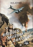 Biggles mužem zákona / William Earl Johns, 2003