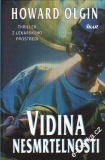 Vidina nesmrtelnosti / Howard Olgin, 2001