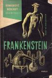 Frankenstein / Mary W. Shelley
