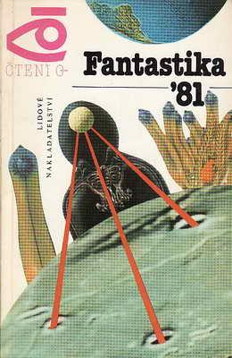 Fantastika ´81 - o vesmíru / vybr a překl. Běla Dintrová, 1981