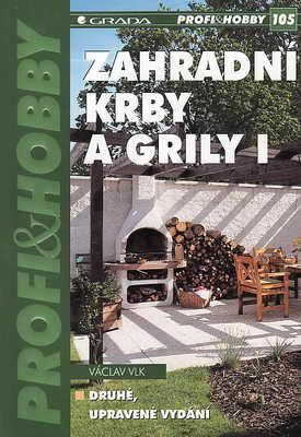 Zahradní krby a Grily I + II.díl / Václav Vlk, 2004