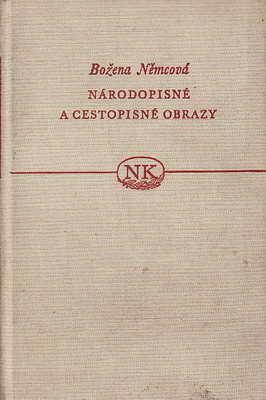 Národopisné a cestopisné obrazy / Božena Němcová, 1957