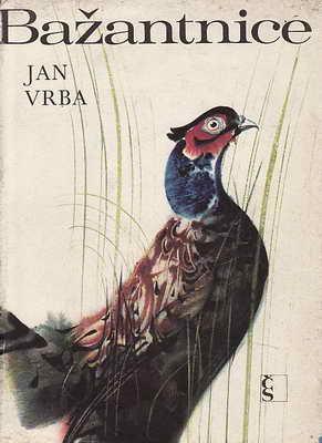 Bažantnice a jiné obrázky z přírody / Jan Vrba, 1970