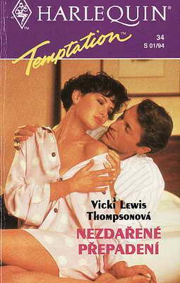 Nezdařené přepadení / Vicki Lewis Thomsonová, 1993