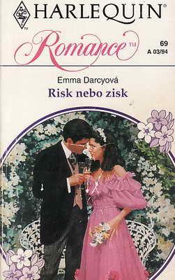 Risk nebo zisk / Emma Darcyová, 1994