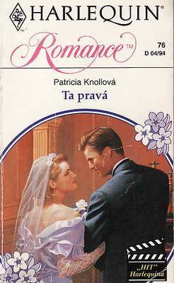 Ta pravá / Patricia Knollová, 1994