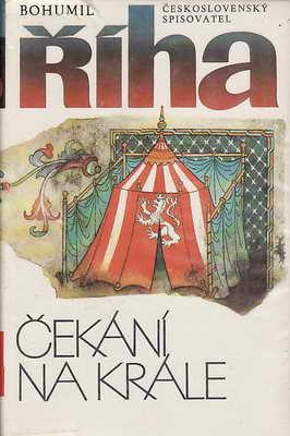 Čekání na krále / Bohumil Říha, 1987
