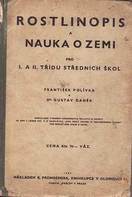 Rostlinopis a nauka o zemi / František Polívka a Dr. Gustav Daněk, 1947