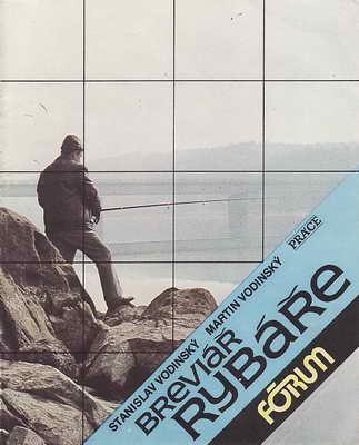 Breviář rybáře / Stanislav a Martin Vodinský, 1990