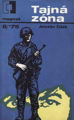 Tajná zóna / Jaroslav Čížek, 1975