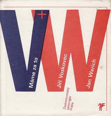 Máme za to, písňové texty / Jiří Voskovec, Jan Werich, 1990