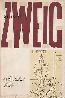 Nastolení krále / Arnold Zweig, 1960