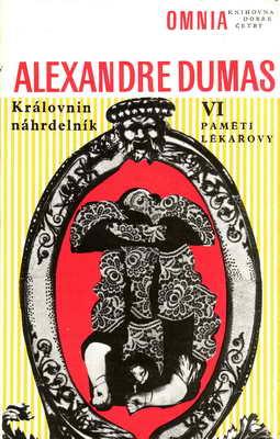 Královnin náhrdelník - paměti lékařovy VI / Alexandr Dumas