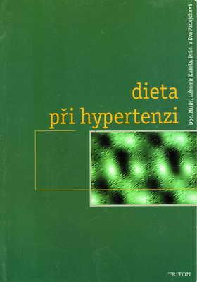 Dieta při hypertenzi / Doc. MUDr. Lubomír Kužela, 1999
