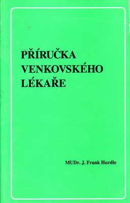 Příručka vemkovského lékaře / MUDr. J. Frank Hurdle