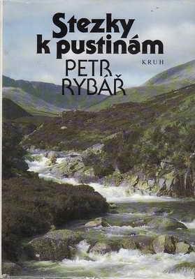 Stezky k pustinám / Petr Rybář, 1990