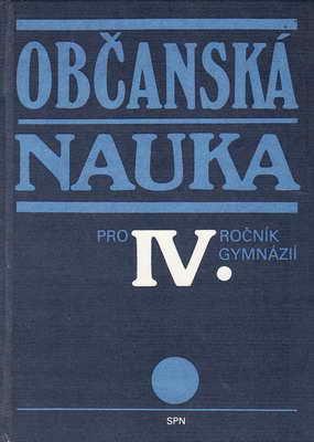 Občanská nauka pro IV. ročník gymnázií, 1989