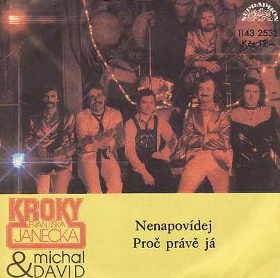 SP Michal David, Kroky Františka Janečka, 1981