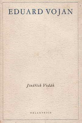 Eduard Vojan / Jindřich Vodák, 1945
