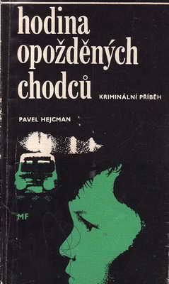 Hodina opožděných chodců / Pavel Hejcman, 1969