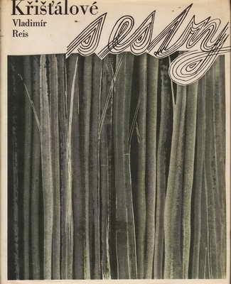 Křišťálové sestry / Vladimír Rais, 1965
