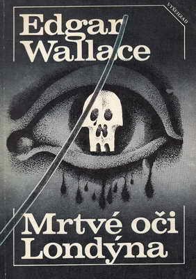 Mrtvé oči Londýna / Edgar Wallace, 1985