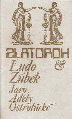 Jaro Adély Ostrolúcké / Ľudo Zúbek, 1977 př. Květa Hálová