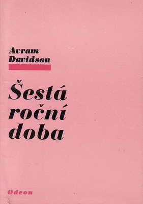 Šestá roční doba / Avram Davidson, 1977