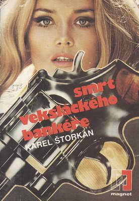 Smrt veksláckého bankéře / Karel Štorkán, 1990