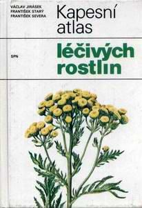 Kapesní atlas léčivých rostlin / Jirčásek, Starý, Severa