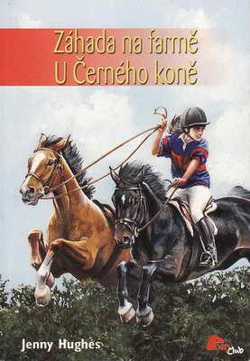 Záhada na farmě U černého koně / Jenny Hughes, 2006