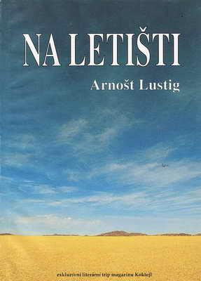 Na letišti / Arnošt Lustig, 2003