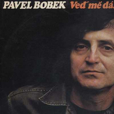 LP Pavel Bobek, Veď mě dál, cesto má, 1975