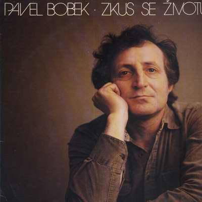 LP Zkus se životu dál smát, Pavel Bobek, 1981