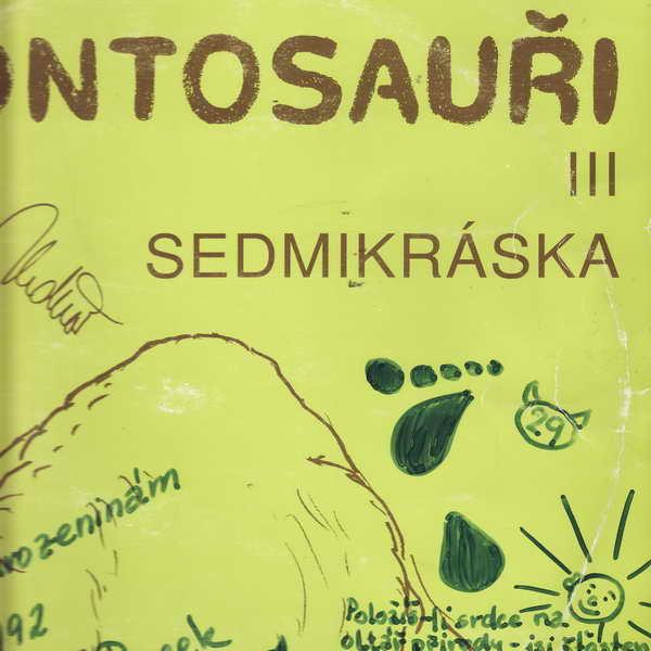 LP Brontosauři III, Sedmikráska, 1992