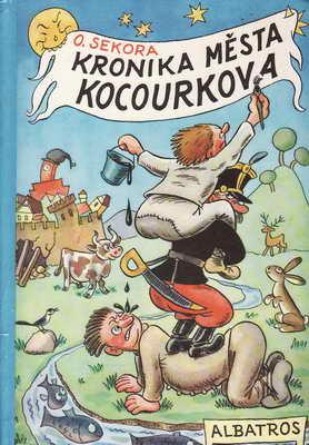 Kronika města Kocourkova / Ondřej Sekora, 1985