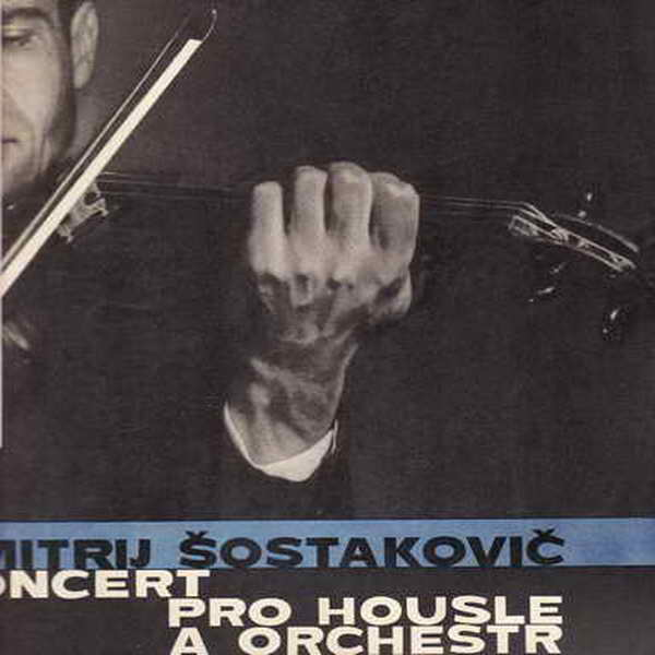 LP Dmitrij Šostakovič, op. 77, koncert a-moll pro housle a orchestr, 1964