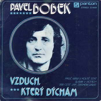 SP Pavel Bobek, Vzduch, který dýchám, 1977