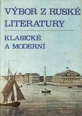 Výbor z ruské literatury / Klasické a moderní, 1976
