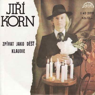 SP Jiří Korn, Zpívat jako déšť, 1978