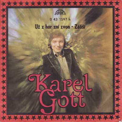 SP Karel Gott, Už z hor zní zvon, 1973