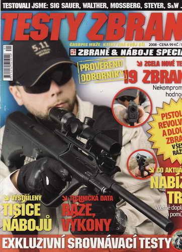 2008 Časopis Testy zbraní, časopis muže, který zná svůj cíl